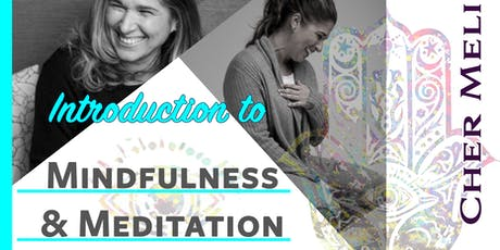 Introduction to Mindfulness & Meditation- BELLMORE tickets
