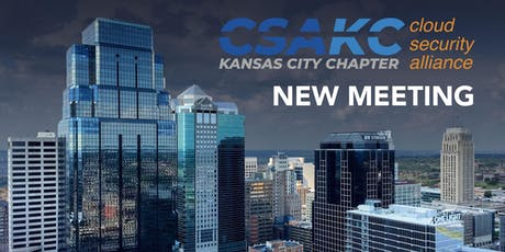Cloud Security Alliance KC - Chapter Meeting tickets