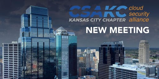 Cloud Security Alliance KC - Chapter Meeting