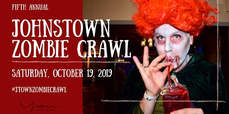5th Annual Johnstown Zombie Crawl tickets
