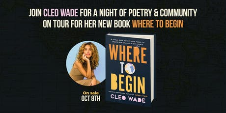 Cleo Wade: Where to Begin tickets