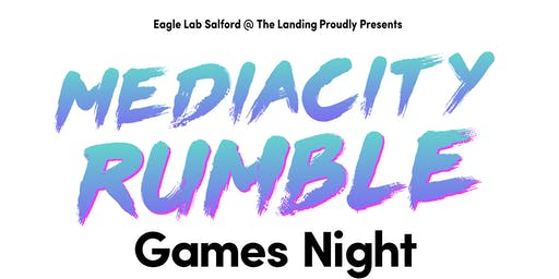 MediaCity Rumble Games Night