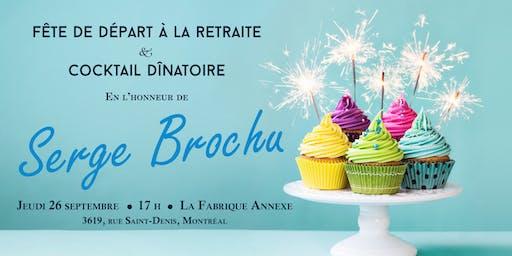Fête de départ de Serge Brochu