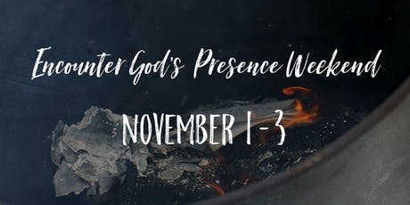 Encounter God's Presence Weekend tickets