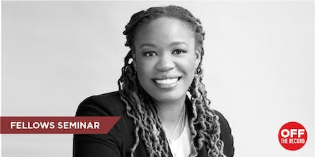 """Fellow Heather McGhee """"Reflections from a Career in Policy Advocacy (Including the Inside Story of Wall Street Reform)"""" (Students Only) tickets"""