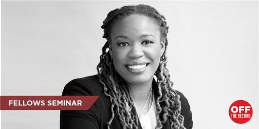 """Fellow Heather McGhee """"Reflections from a Career in Policy Advocacy (Including the Inside Story of Wall Street Reform)"""" (Students Only)"""