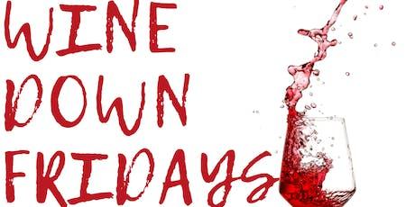 Wine Down Fridays tickets