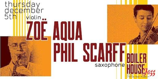 Boiler House Jazz: ZOË AQUA & PHIL SCARFF Duo