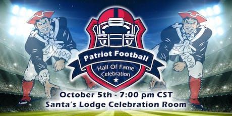 Patriot Football Hall of Fame Celebration tickets