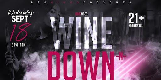 Wine Down -n- Hookah 9/18