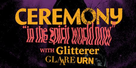 CEREMONY • GLITTERER • GLAARE • Urn tickets