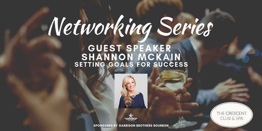Networking Series: Setting Goals for Success