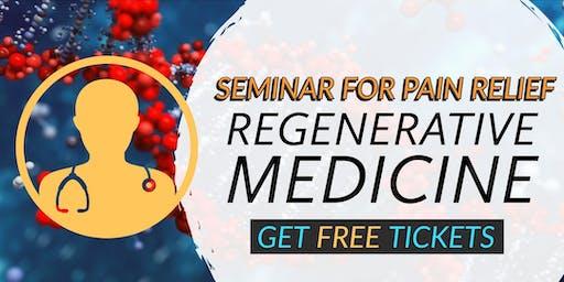 FREE Regenerative Medicine & Stem Cell For Pain Seminar - Lodi, CA