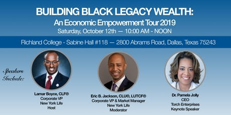 Building Black Legacy Wealth: An Economic Empowerment Tour 2019 tickets