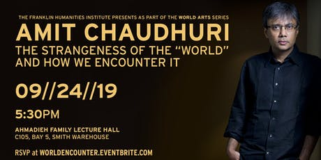 "Amit Chaudhuri: The Strangeness of the ""World"" and How We Encounter It  tickets"