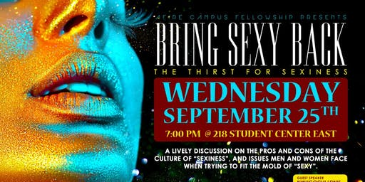 Bring Sexy Back: The Thirst for Sexiness