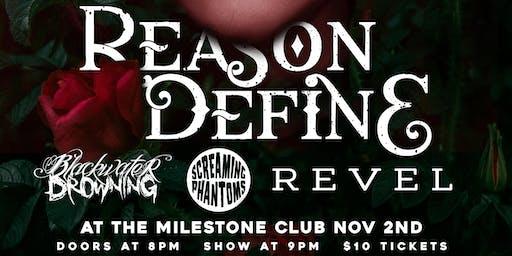 REASON DEFINE w/ BLACKWATER DROWNING, SCREAMING PHANTOMS & REVEL 11/2/2019