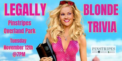 Legally Blonde Trivia at Pinstripes Overland Park