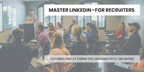 Mastering LinkedIn (For Recruiters) tickets