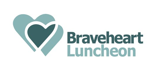 The Braveheart Luncheon