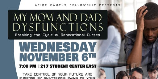 My Mom & Dad Dysfunctions: Breaking Cycles of Generational Curses