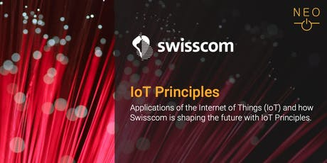 NEO Keynote - Swisscom: Internet of Things Principles billets