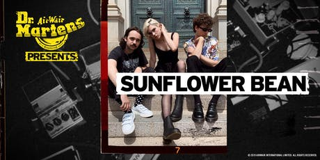 Dr. Martens Presents: Sunflower Bean tickets
