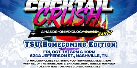 Cocktail Crush: Homecoming Edition tickets
