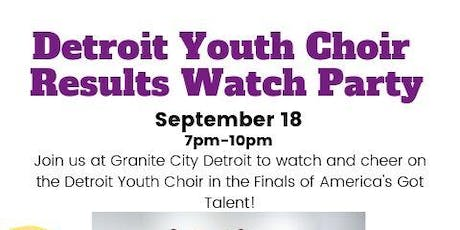 Detroit Youth Choir Results Watch Party - AGT FINALE! tickets