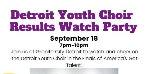 Detroit Youth Choir Results Watch Party - AGT FINALE!