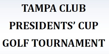 10th Annual Tampa Club Presidents' Cup Golf Tournament Benefiting Zoo Tampa