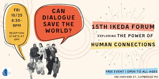 Can Dialogue Save The World? Exploring the Power of Human Connections