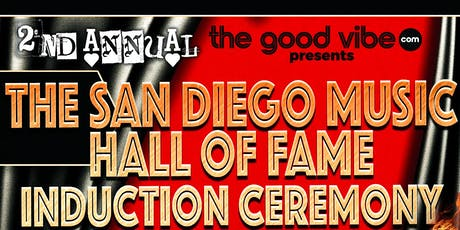 2nd Annual San Diego Music Hall of Fame Induction tickets