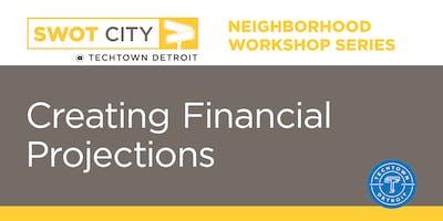 Neighborhood Workshops: Creating Financial Projections