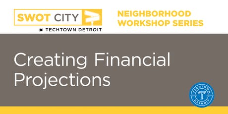 Neighborhood Workshops: Creating Financial Projections tickets