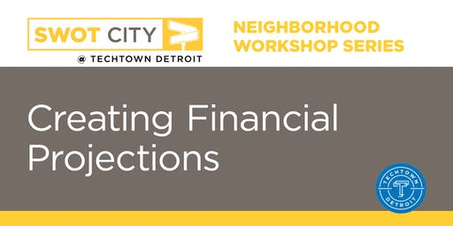 Neighborhood Workshops: Creating Financial Projections