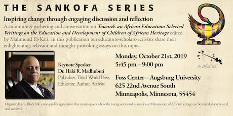 The Sankofa Series: Inspiring change through discussion & reflection tickets