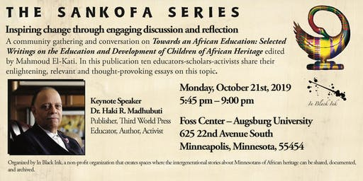 The Sankofa Series: Inspiring change through discussion & reflection
