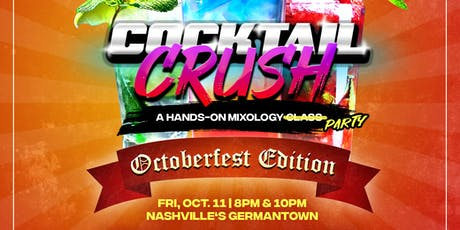 Cocktail Crush: October Edition tickets