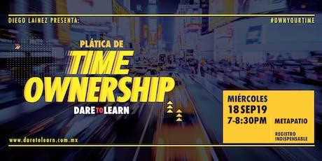 Time Ownership: Tácticas probadas para dejar de andar hasta la madre boletos
