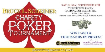 4th  Annual Bruce L. Scheiner Charity Poker Tournament