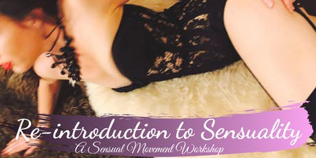 Re-Introduction to Sensuality tickets