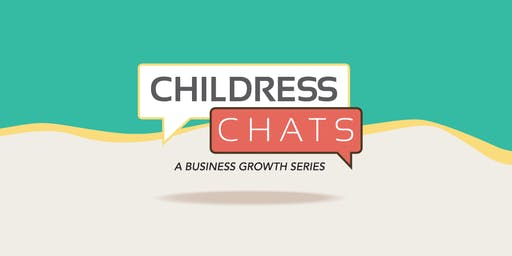 Childress Chats, Series 1 | Session 2: Is Your Website Working for You?