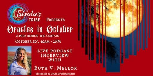 Tahverlee's Tribe Presents: Oracles in October, a Peak Behind the Curtain