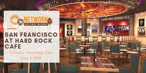 Network After Work San Francisco at Hard Rock Cafe