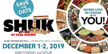 Ezer Mizion's Shuk Machane Yehuda Visits Toronto 2019 tickets
