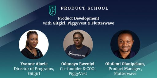 Product Development with Gitgirl, PiggyVest & Flutterwave