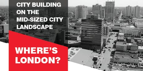 City Building on the Mid-sized City Landscape - Where's London? tickets