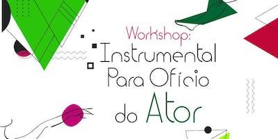 Workshop: Instrumental para Ofício do Ator