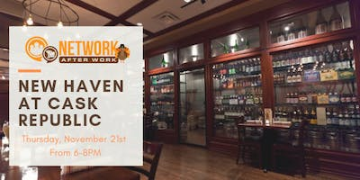 Network After Work New Haven at Cask Republic